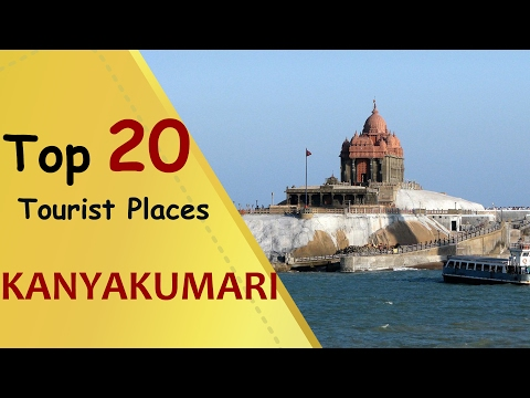 """KANYAKUMARI"" Top 20 Tourist Places 