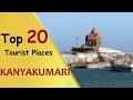 """""""KANYAKUMARI"""" Top 20 Tourist Places   Kanyakumari Tourism"""