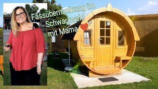 Fassübernachtung Kurztrip I Schwarzwald mit Mama ♥