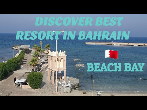 DISCOVER ONE OF THE BEST RESORT IN BAHRAIN   LET'S BEAT THE SUMMER AT BAHRAIN BEACH BAY.