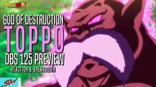 MAX POWER! TOPPO GOD OF DESTRUCTION!! DBS 125 Preview REACTION and BREAKDOWN!