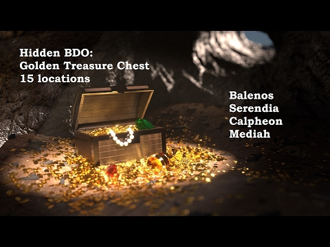 Hidden BDO: Golden Treasure Chests (15 locations) Part 1