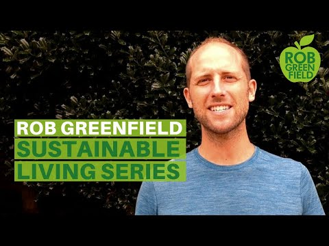 Sustainable Living Series with Rob Greenfield