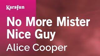 Karaoke No More Mister Nice Guy - Alice Cooper *
