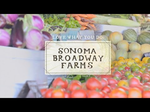 Sonoma Broadway Farms | Love What You Do | Free People