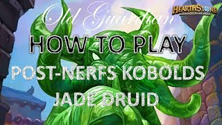 How to play Jade Druid (Hearthstone Kobolds and Catacombs post-nerfs deck guide)