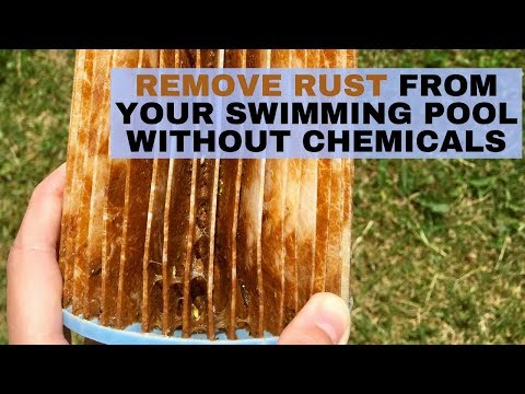 Remove Rust From Your Swimming Pool Without Chemicals