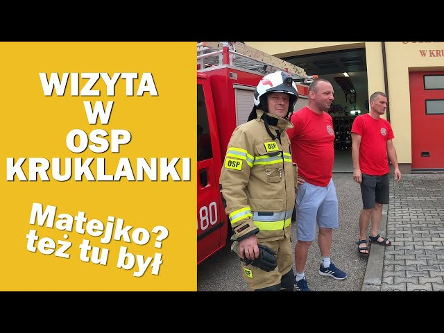 OSP KRUKLANKI - WIZYTA Cz.2