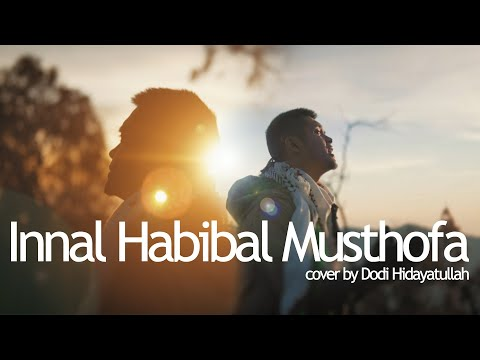 Dodi Hidayatullah - Innal Habibal Musthofa (Male Version)