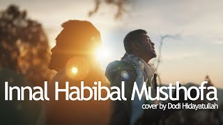 Dodi Hidayatullah - Innal Habibal Musthofa (Male Version)
