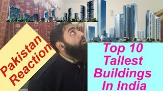 Pakistan React on Top 10 Tallest Buildings In India | AS Reactions
