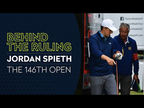 One of Golf's Biggest Rulings Explained | Behind the Ruling | Jordan Spieth at The 146th Open