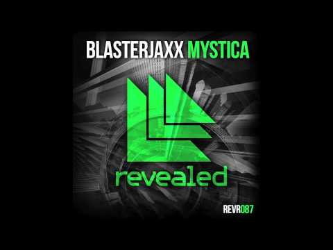 Blasterjaxx - Mystica (Original mix)