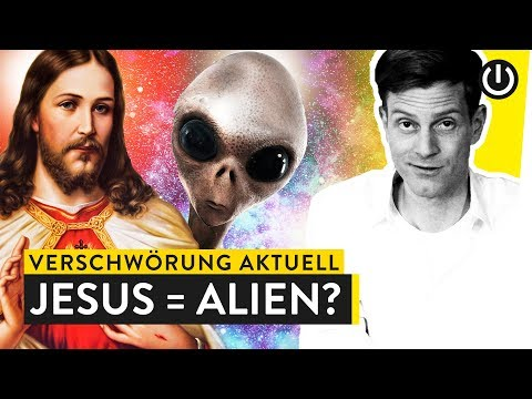 Jesus ist ein Alien: Verschwörung Aktuell | WALULIS