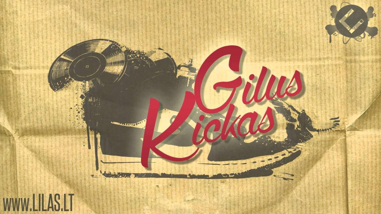 Lilas ir Innomine - Gilus Kickas (feat. Karpiz, DJ Swix)