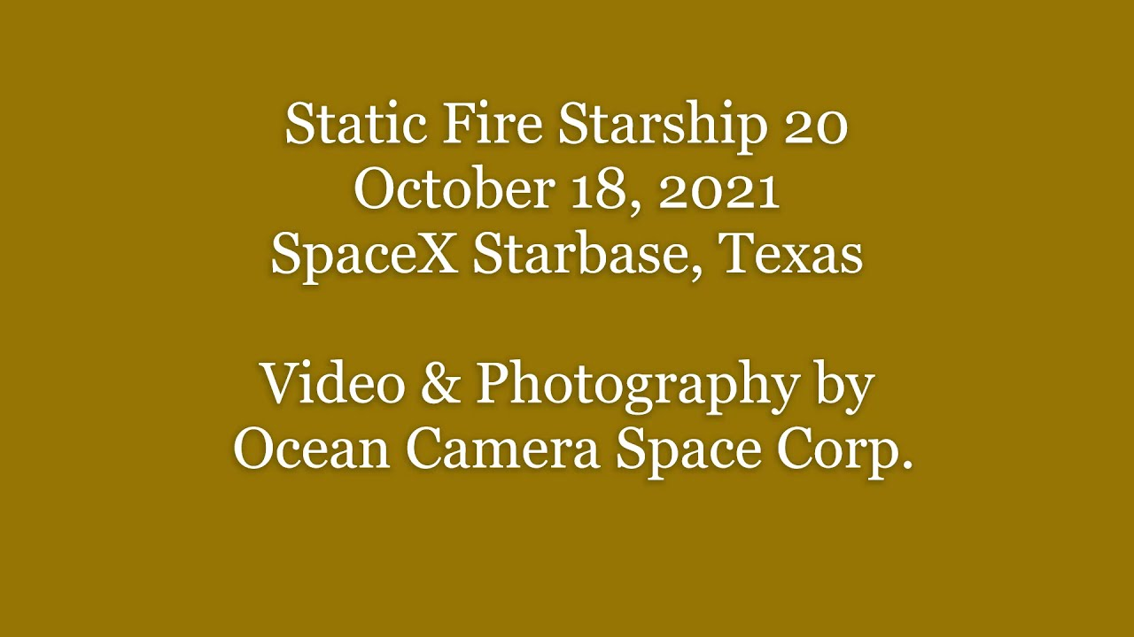 Preburner Test 'Not a Static Fire' footage & then Replayed 3x. SpaceX Starbase, TX. October 18, 2021