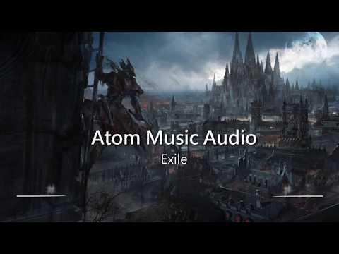 Worlds Most Epic Music: Exile  Atom Music Audio