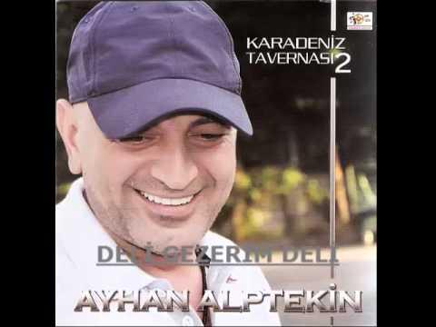 Ayhan Alptekin-Deli Gezerim Deli