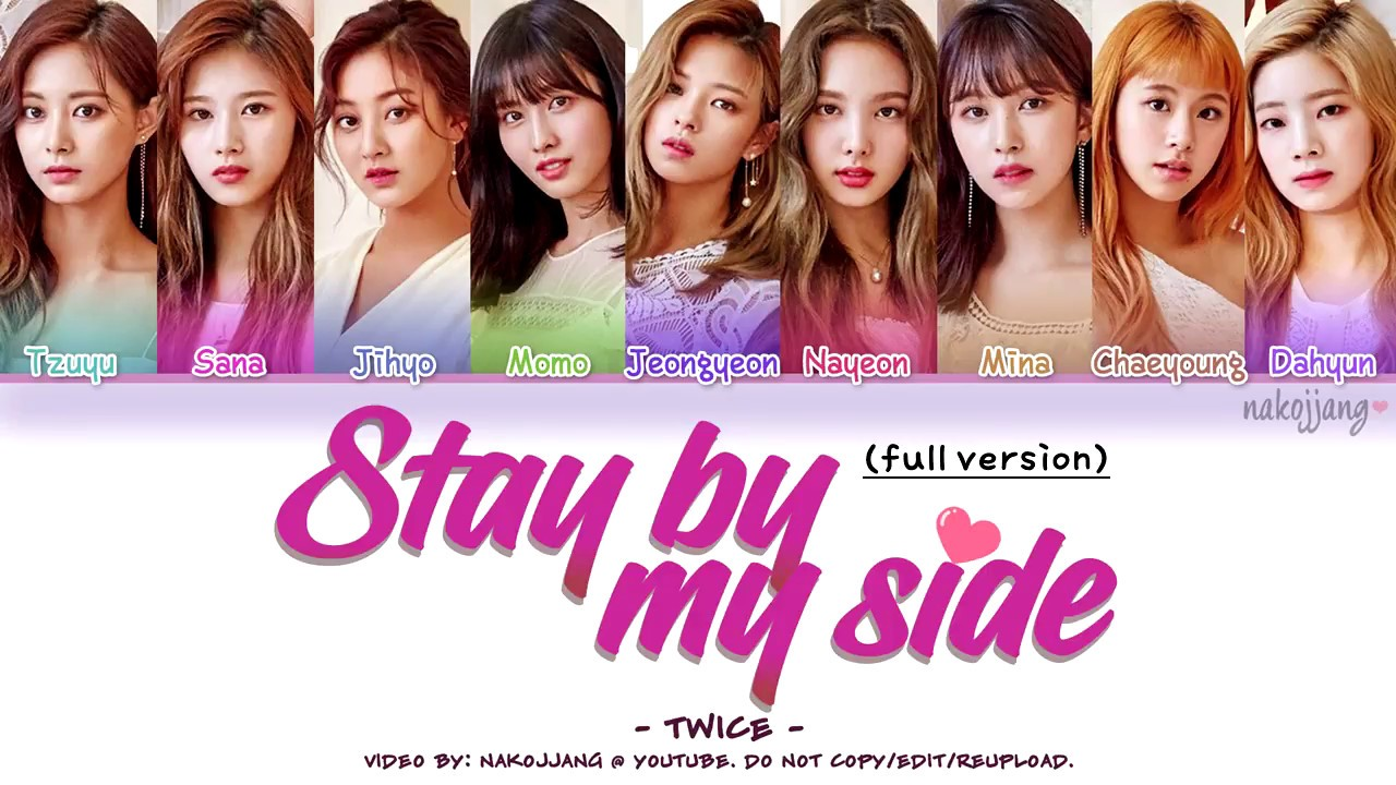 [FULL VER ] TWICE (트와이스) - STAY BY MY SIDE (深夜のダメ恋図鑑 OST) (Color Coded  Lyrics Eng/Kan/Rom/Han)