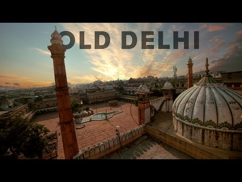 Old Delhi - The Heritage Empire | Wandering Minds