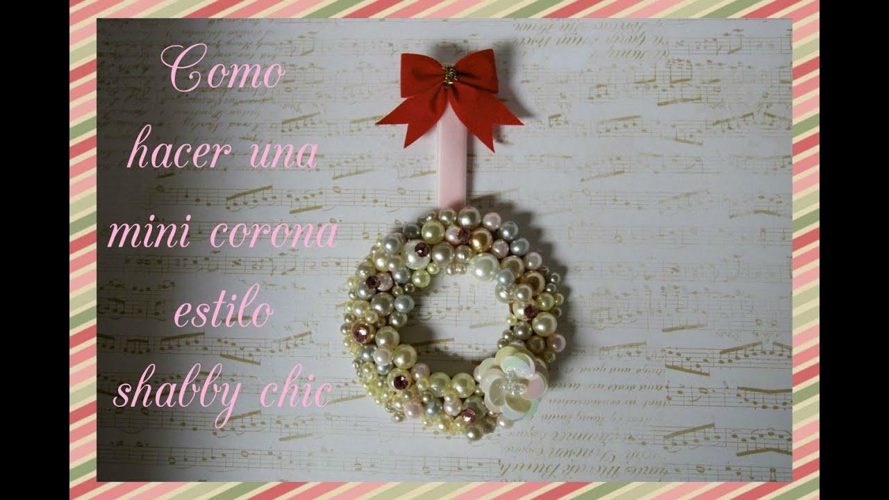 C mo hacer una mini corona de navidad estilo shabby chic - Como hacer coronas de navidad ...