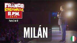 Franco Escamilla RPM (parte2).- Milán thumbnail