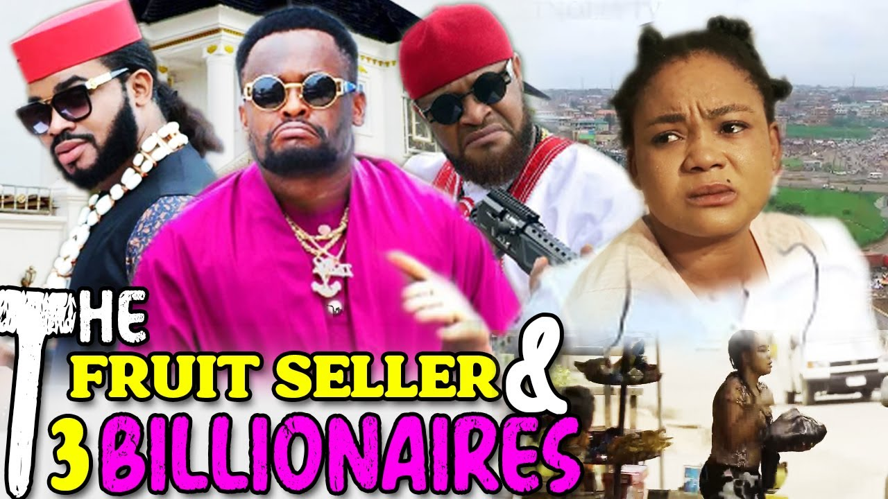 Download The Fruit Seller & The 3 Billionaires 1&2 - Zubby Michael & Rechael Okonkwo Latest Nollywood Movies.