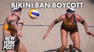 Beach volleyball stars Karla Borger, Julia Sude boycotting over bikini ban   New York Post