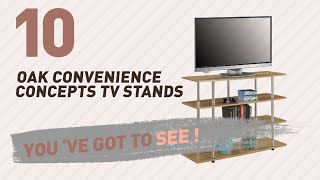 Oak Convenience Concepts TV Stands // New & Popular 2017