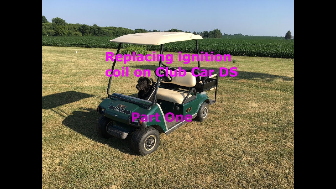medium resolution of replacing ignition coil on club car ds part one