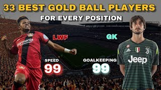 BEST GOLD BALL PLAYERS FOR EVERY POSITION / PES 2019 Mobile
