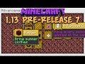 Minecraft 1.13 Update Pre-Release 7 Waterlogged Blocks & Map Fixes!