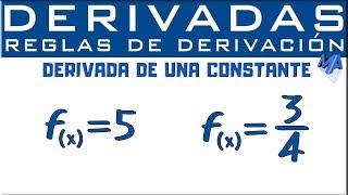 Derivada de una constante | Reglas de derivación