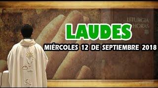 Oración de la mañana (Laudes), MIÉRCOLES 12 DE SEPTIEMBRE 2018 | Padre Sam