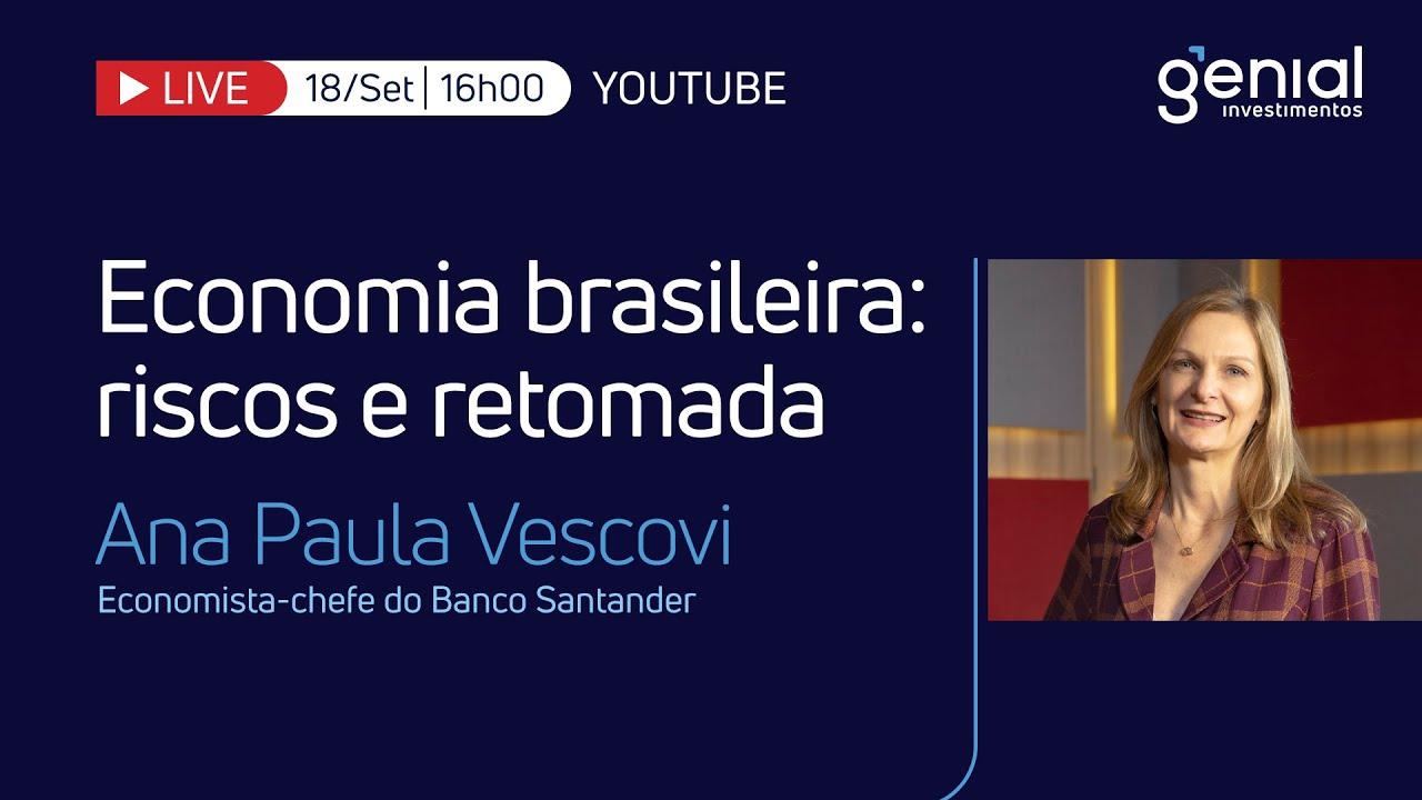 🔴 Economia brasileira: riscos e retomada