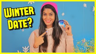 How to have a successful Date this Winter ! #VaselineHacks