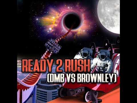 Ready 2 Rush Vol 4 (Dmb Vs Brownley)