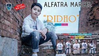 Alfatra Marcel - Ridho (Koplo Version) [OFFICIAL]