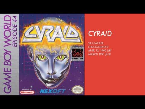 Game Boy World #044: Cyraid [SAS Sakata/Epoch/Nexoft, 1990]