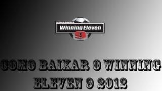 como baixar winning eleven 9 2012