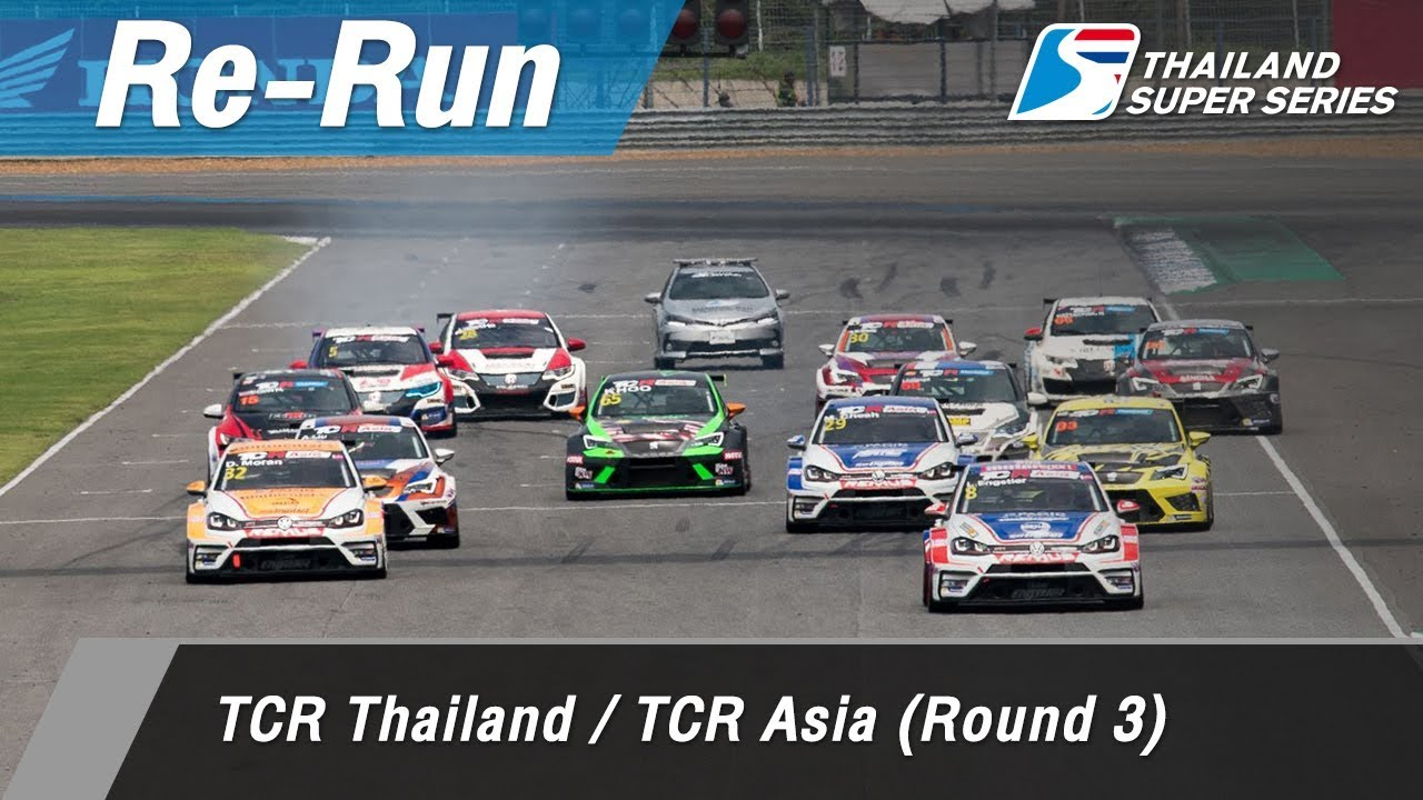 TCR Thailand / TCR Asia (Round 3) : Chang International Circuit, Thailand
