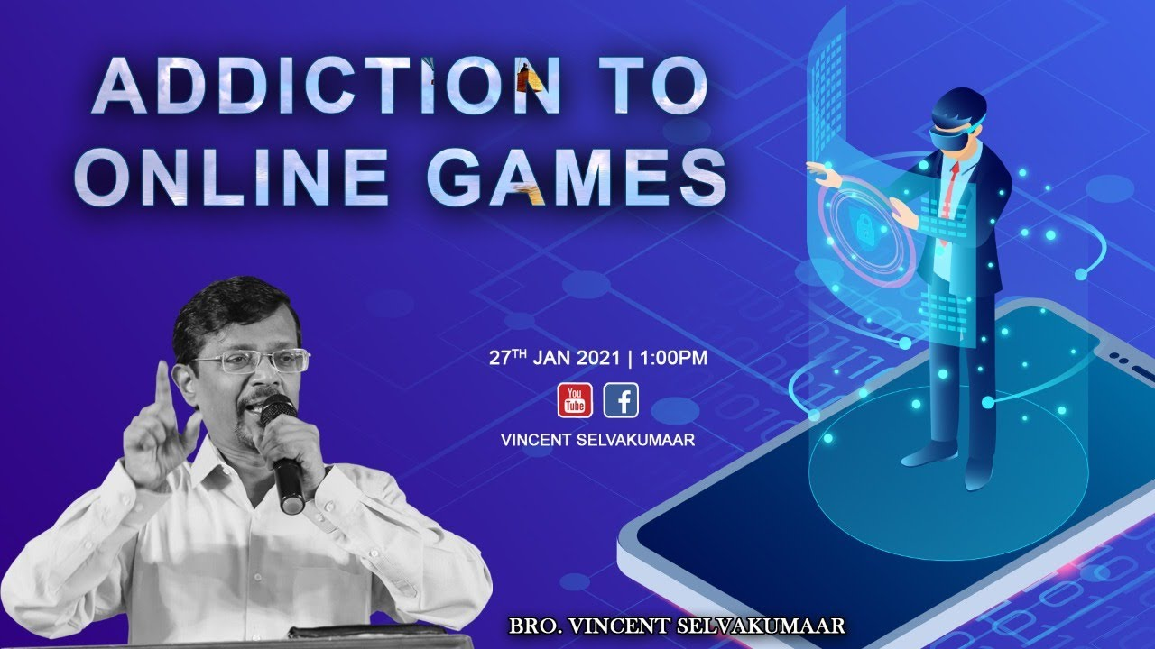 ADDICTION TO ONLINE GAMES | Snippets | Bro Vincent Selvakumar