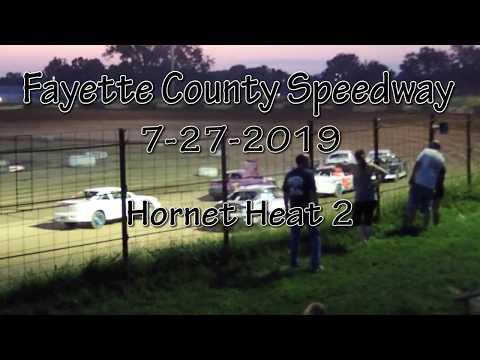 Fayette County Speedway Hornet Heat 2 July 27 2019