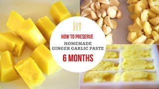 PREPARE AND PRESERVE GINGER GARLIC PASTE AT HOME FOR 6 MONTHS | HEALTHY NO PRESERVATIVE