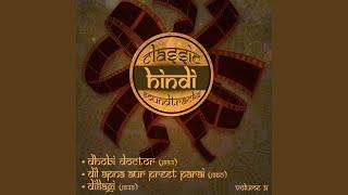 Ajeeb Dastan Hai Yeh (From ''Dil Apna Aur Preet Parai'')