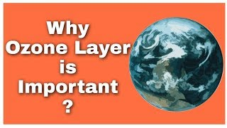 Ozone layer   what is the importanc of ozone in Earth's atmosphere   Science
