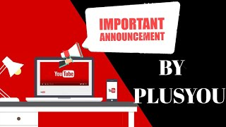 Latest Announcement | From #PlusYou