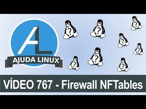 Ajuda Linux - Dia 767 - Firewall NFTables
