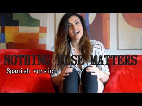 Nothing Else Matters (Metallica) Spanish version by Miriam Camino
