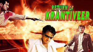 Return Of Krantiveer - South Indian Super Dubbed Action Film - Latest HD Movie 2017